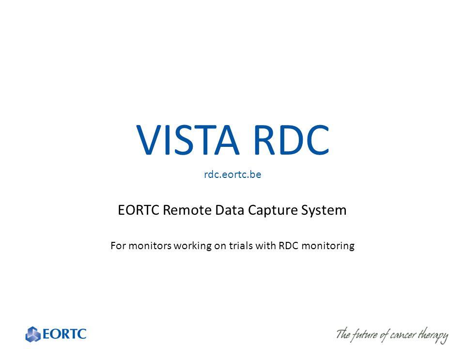 VISTA RDC rdc.eortc.be EORTC Remote Data Capture System