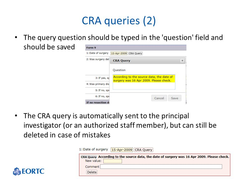 CRA queries (2) The query question should be typed in the question field and should be saved.