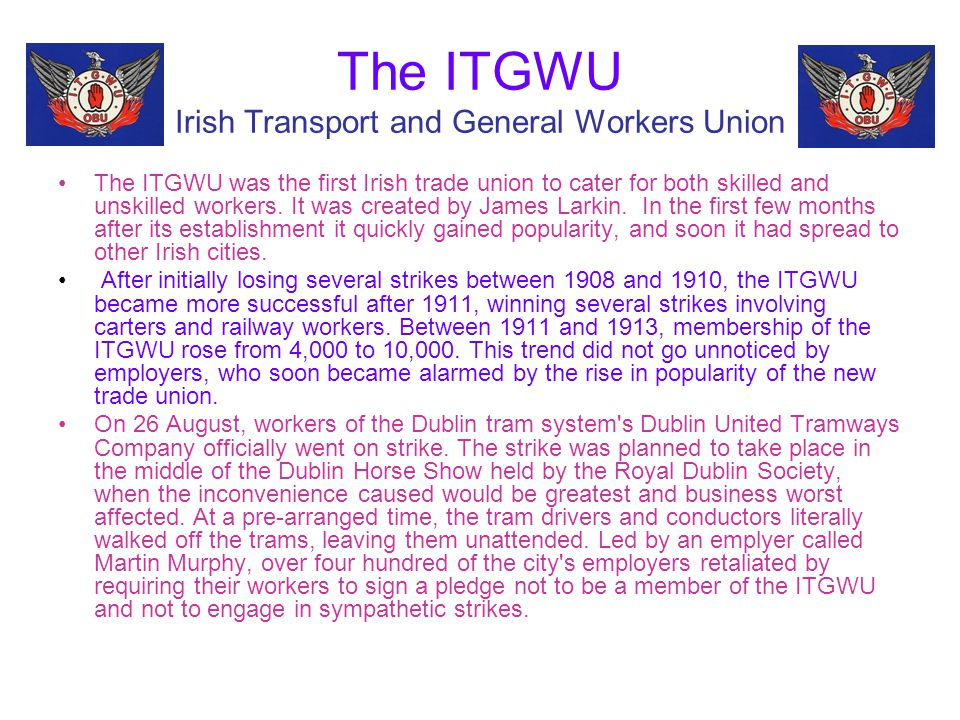 The ITGWU Irish Transport and General Workers Union