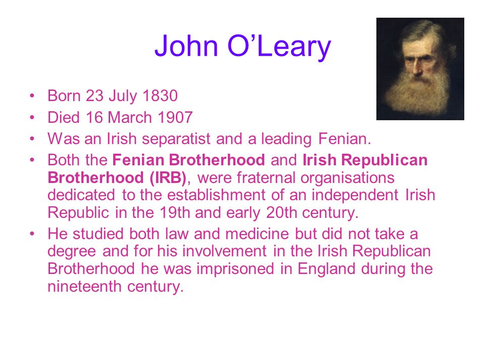 John O'Leary Born 23 July 1830 Died 16 March 1907