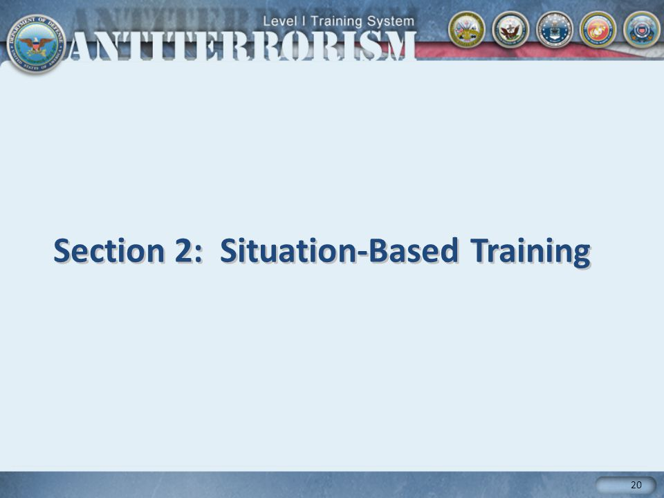 Section 2: Situation-Based Training