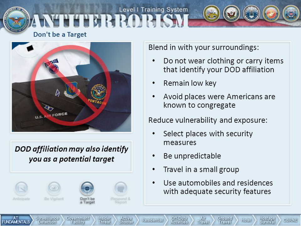 DOD affiliation may also identify you as a potential target