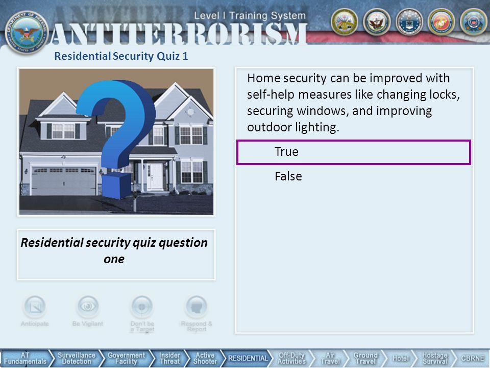 Residential Security Quiz 1