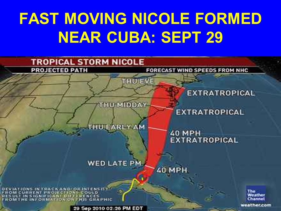 FAST MOVING NICOLE FORMED NEAR CUBA: SEPT 29