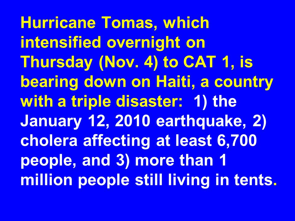 Hurricane Tomas, which intensified overnight on Thursday (Nov