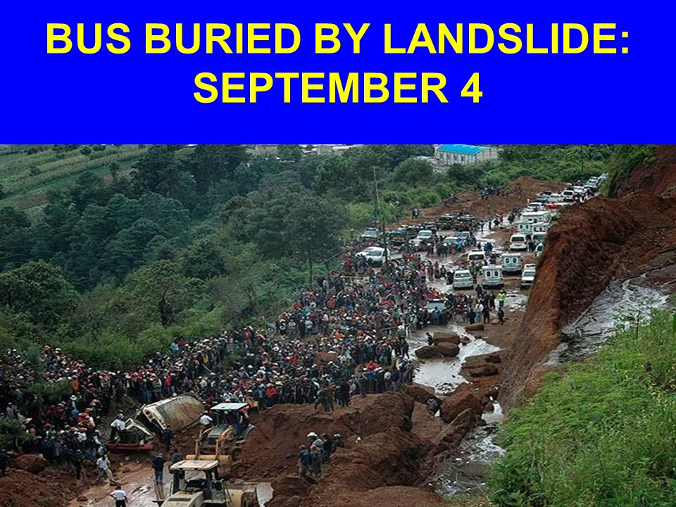 BUS BURIED BY LANDSLIDE: SEPTEMBER 4