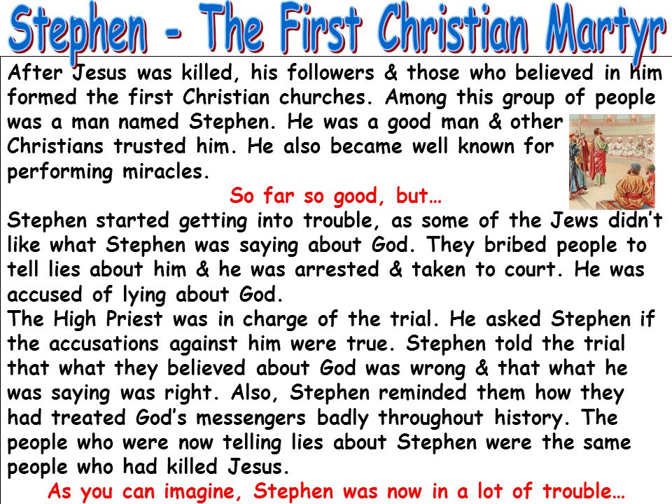 Stephen - The First Christian Martyr