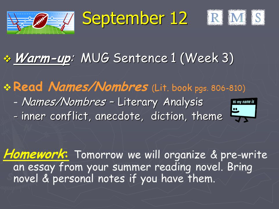 September 12 Warm-up: MUG Sentence 1 (Week 3)