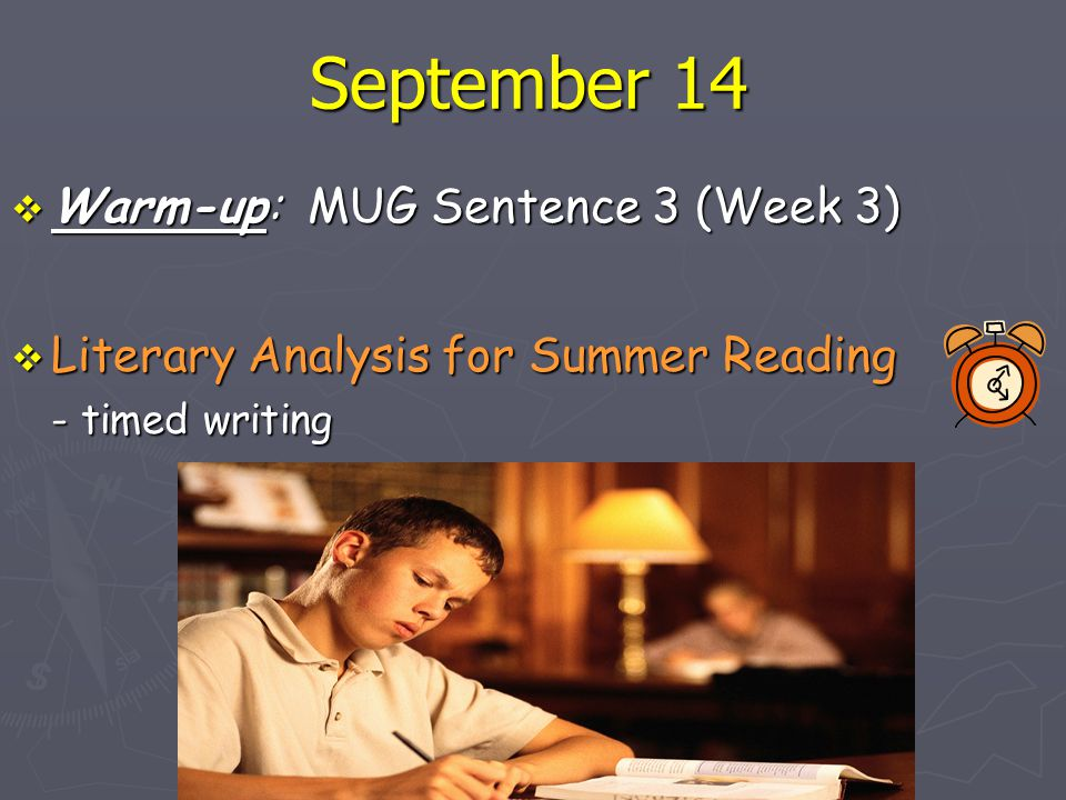 September 14 Warm-up: MUG Sentence 3 (Week 3)
