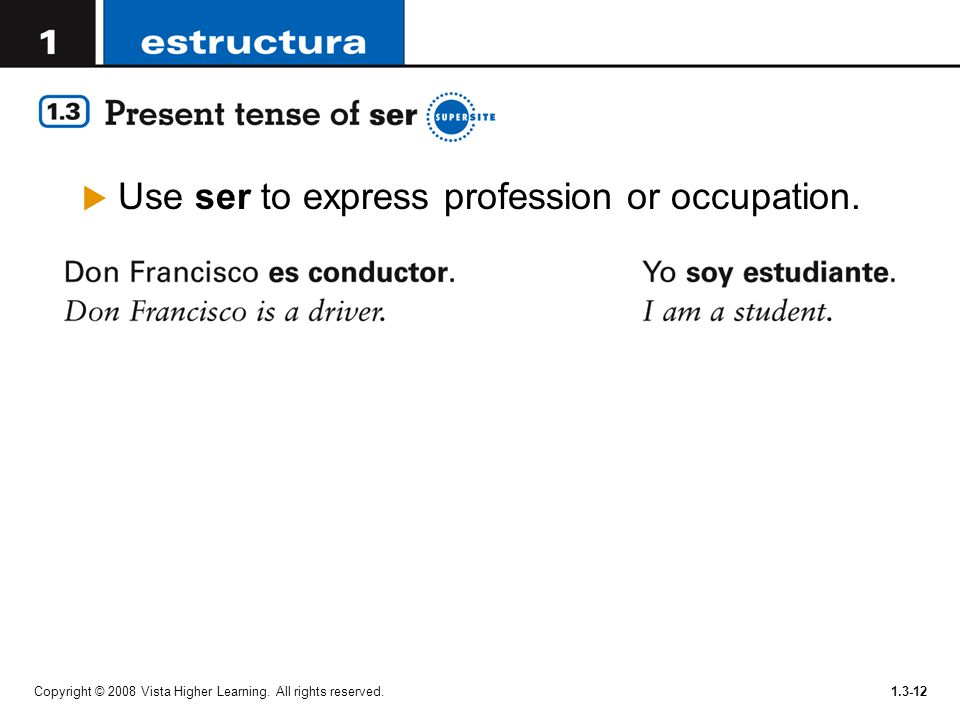 Use ser to express profession or occupation.