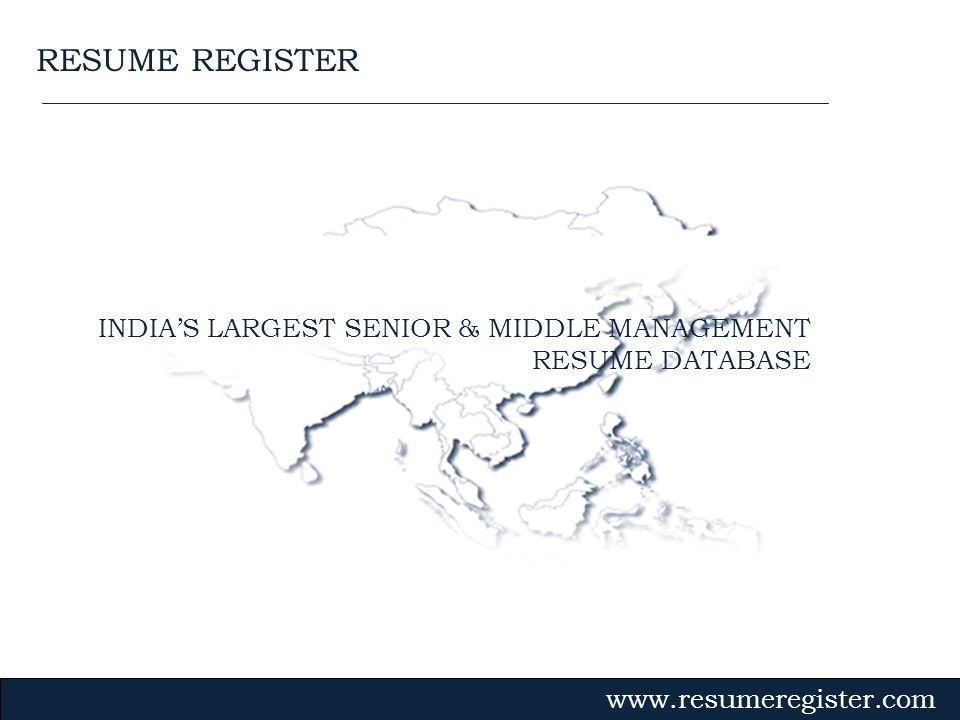 INDIA'S LARGEST SENIOR & MIDDLE MANAGEMENT RESUME DATABASE