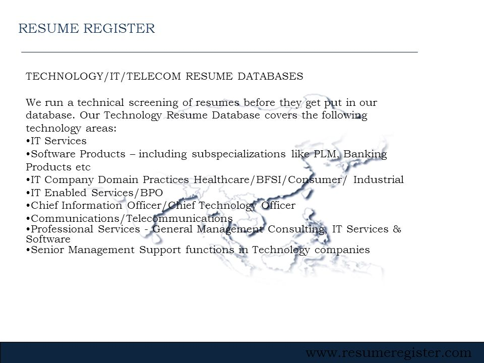 RESUME REGISTER TECHNOLOGY/IT/TELECOM RESUME DATABASES