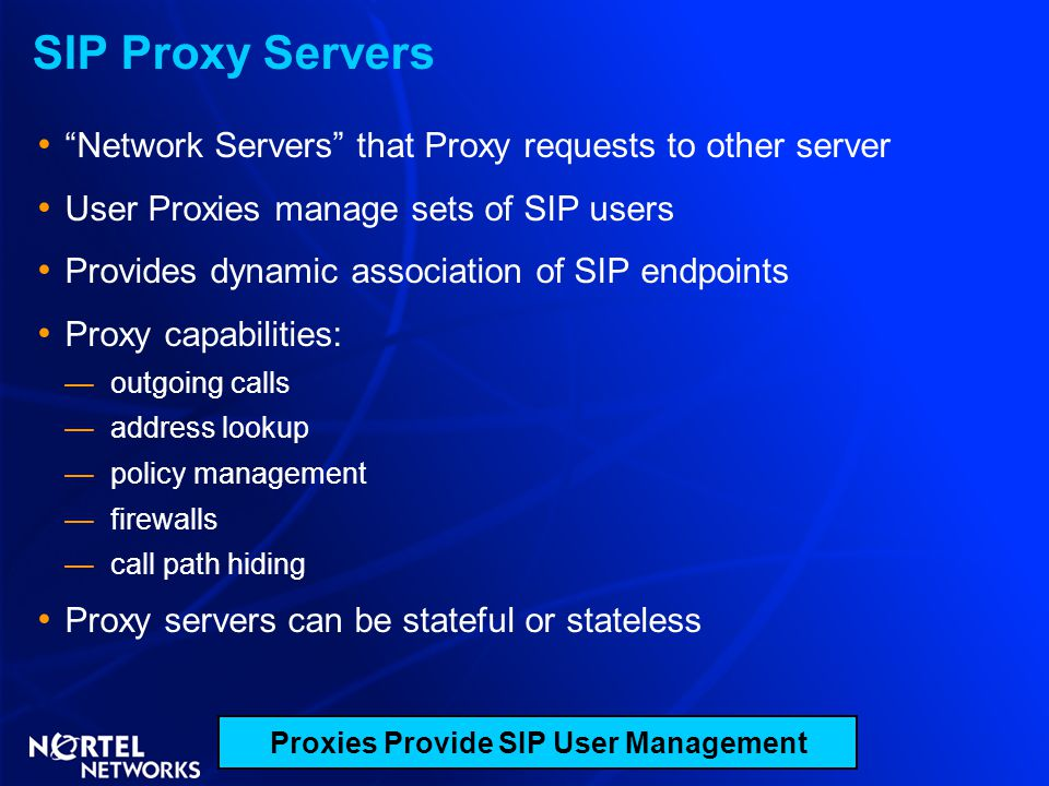 Proxies Provide SIP User Management