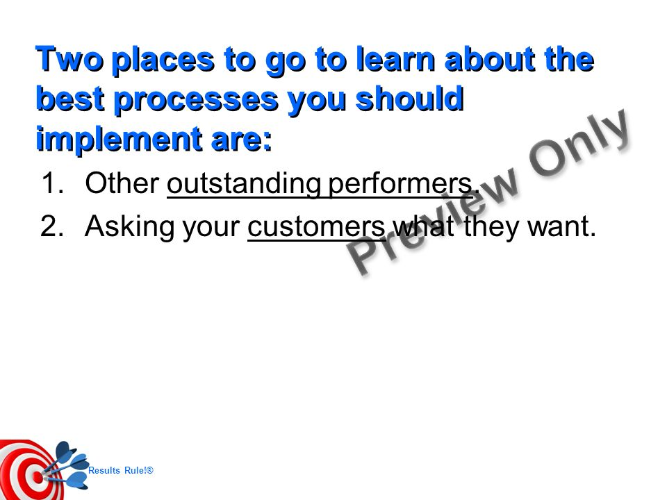 Two places to go to learn about the best processes you should implement are: