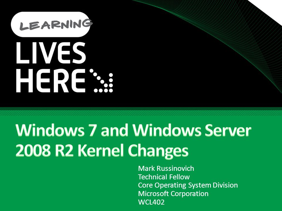 Windows 7 and Windows Server 2008 R2 Kernel Changes