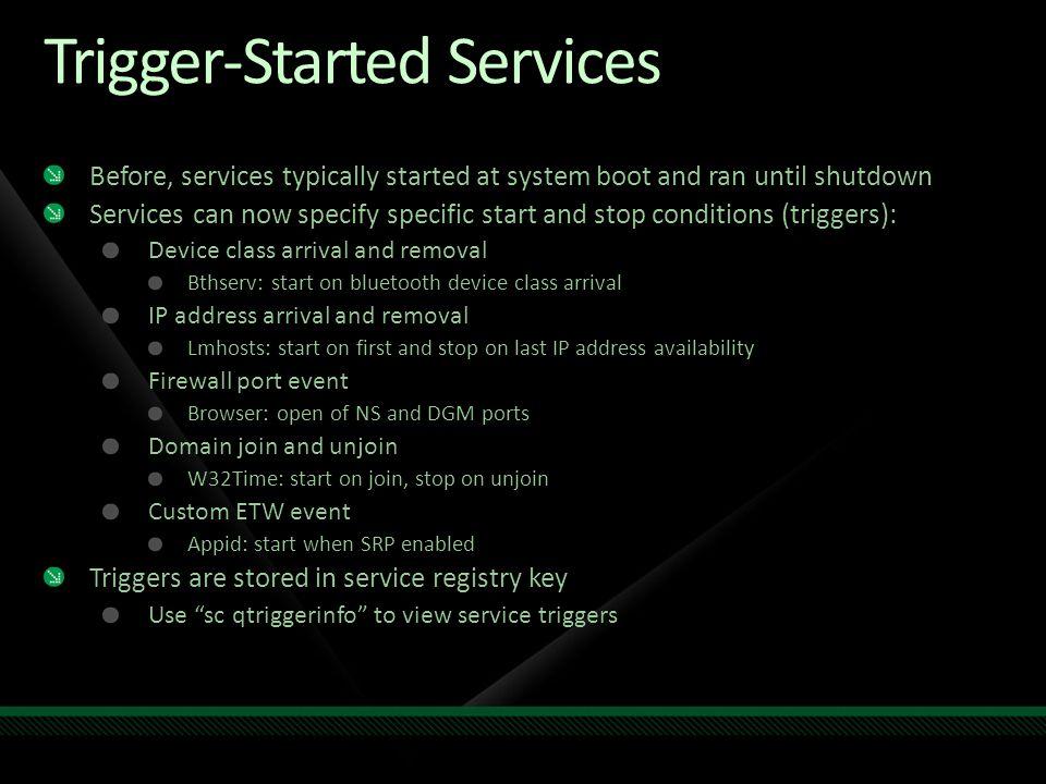 Trigger-Started Services