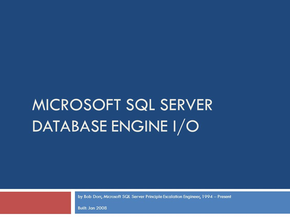 Microsoft SQL Server Database Engine I/O