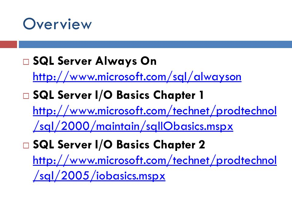 Overview SQL Server Always On http://www.microsoft.com/sql/alwayson
