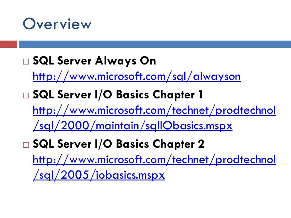 Overview SQL Server Always On http://www.microsoft.com/sql/alwayson