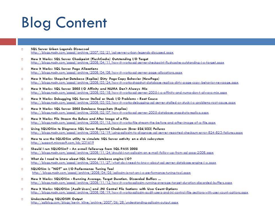 Blog Content SQL Server Urban Legends Discussed http://blogs.msdn.com/psssql/archive/2007/02/21/sql-server-urban-legends-discussed.aspx.
