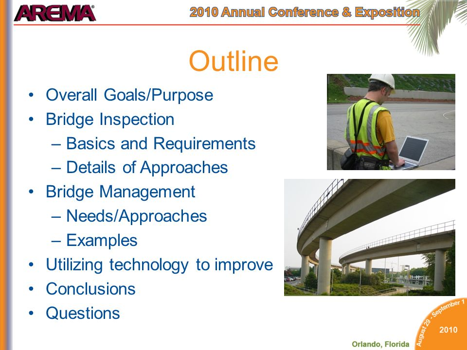 Outline Overall Goals/Purpose Bridge Inspection