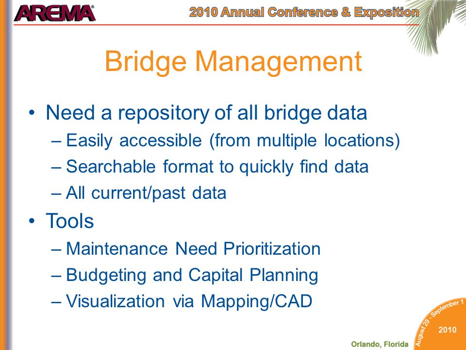 Bridge Management Need a repository of all bridge data Tools