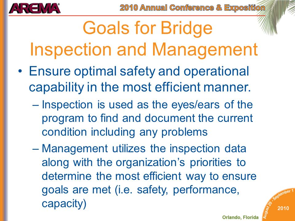 Goals for Bridge Inspection and Management