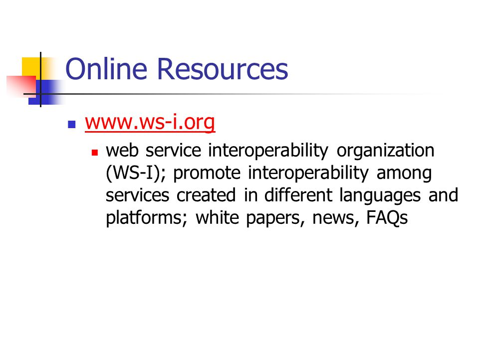Online Resources www.ws-i.org