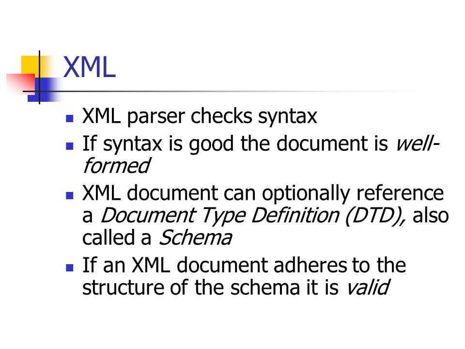 XML XML parser checks syntax