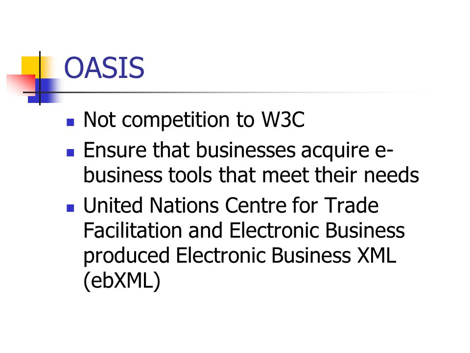 OASIS Not competition to W3C