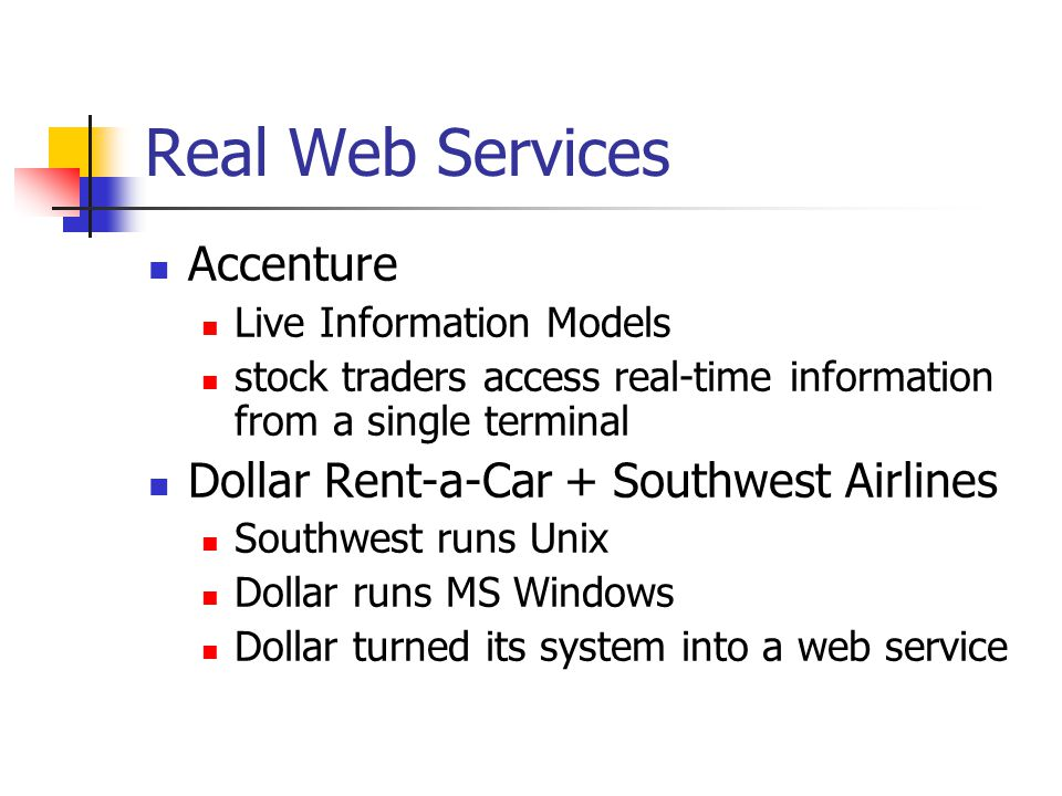 Real Web Services Accenture Dollar Rent-a-Car + Southwest Airlines