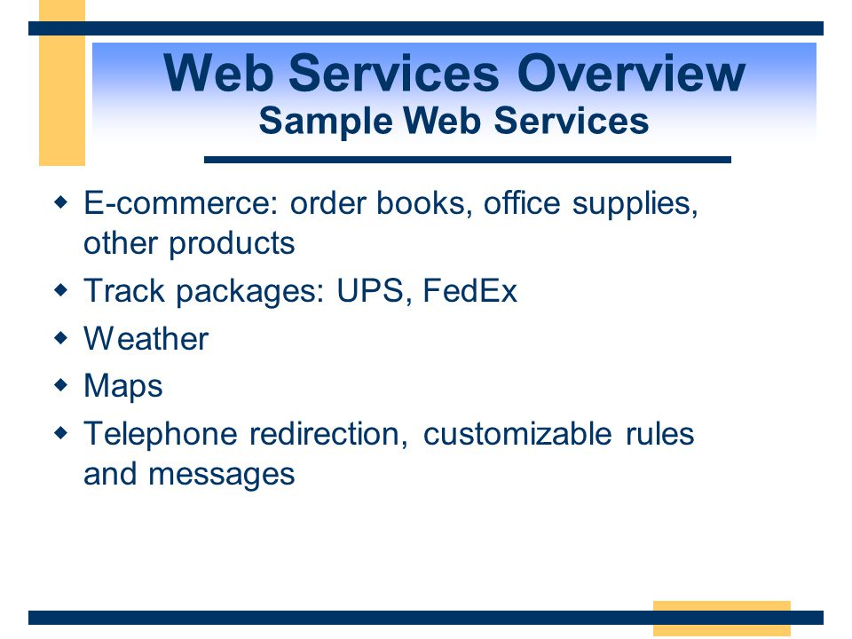 Web Services Overview Sample Web Services