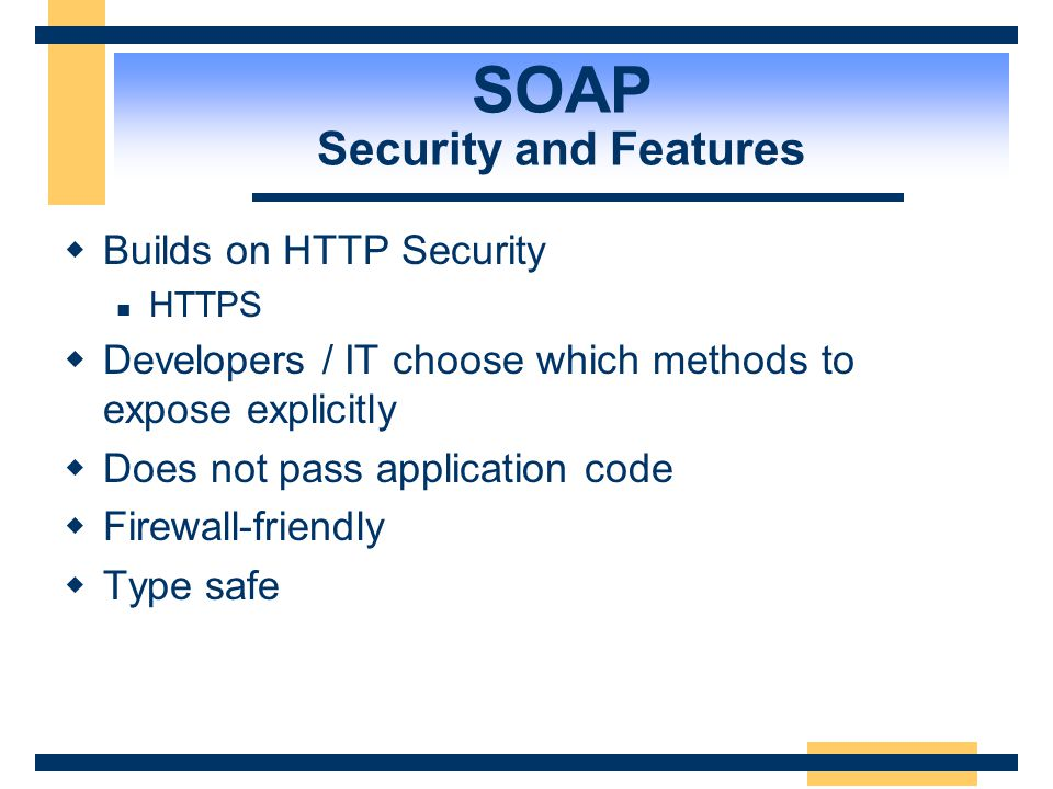 SOAP Security and Features