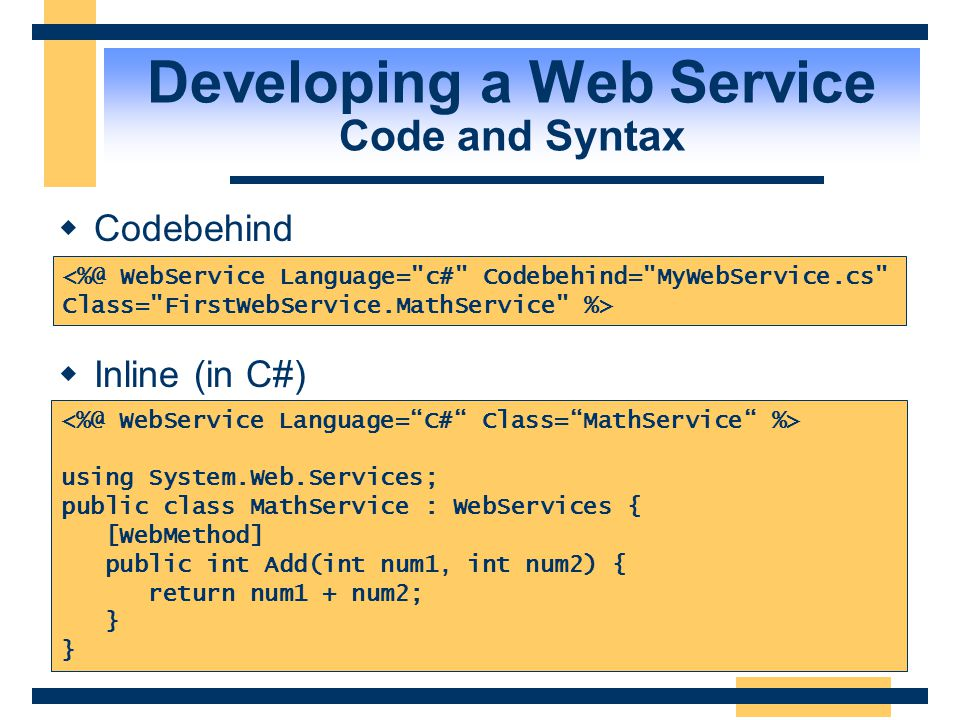 Developing a Web Service Code and Syntax