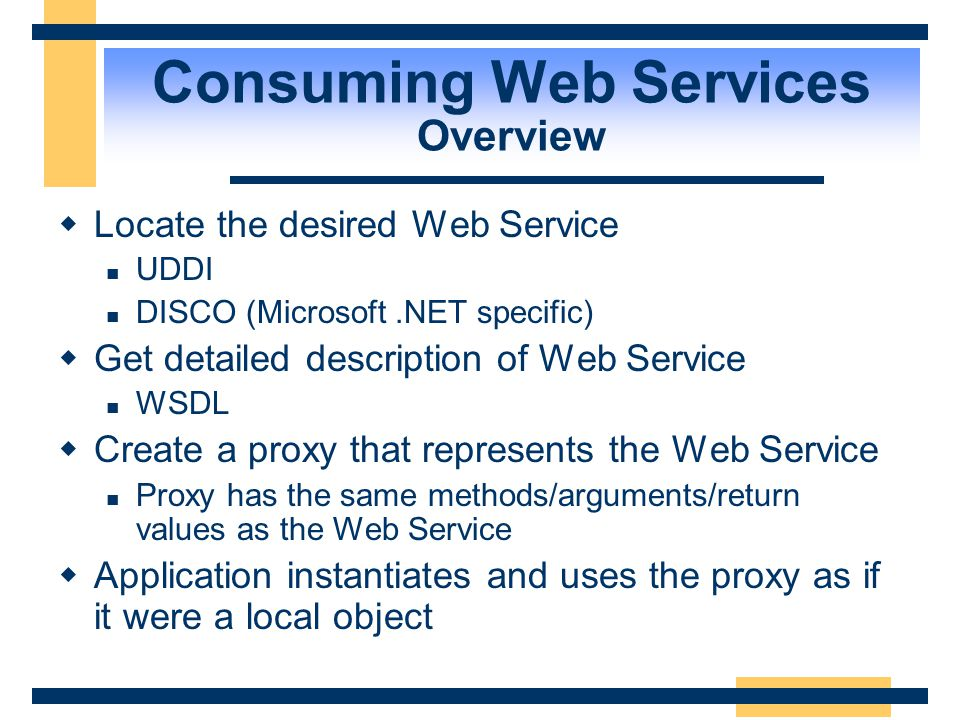 Consuming Web Services Overview