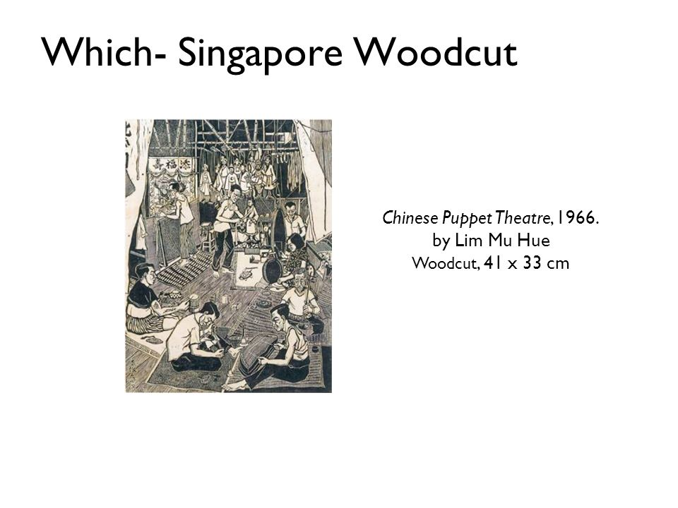 Which- Singapore Woodcut