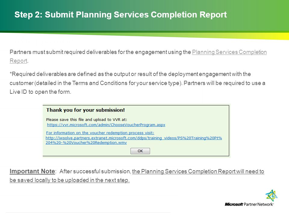 Step 2: Submit Planning Services Completion Report