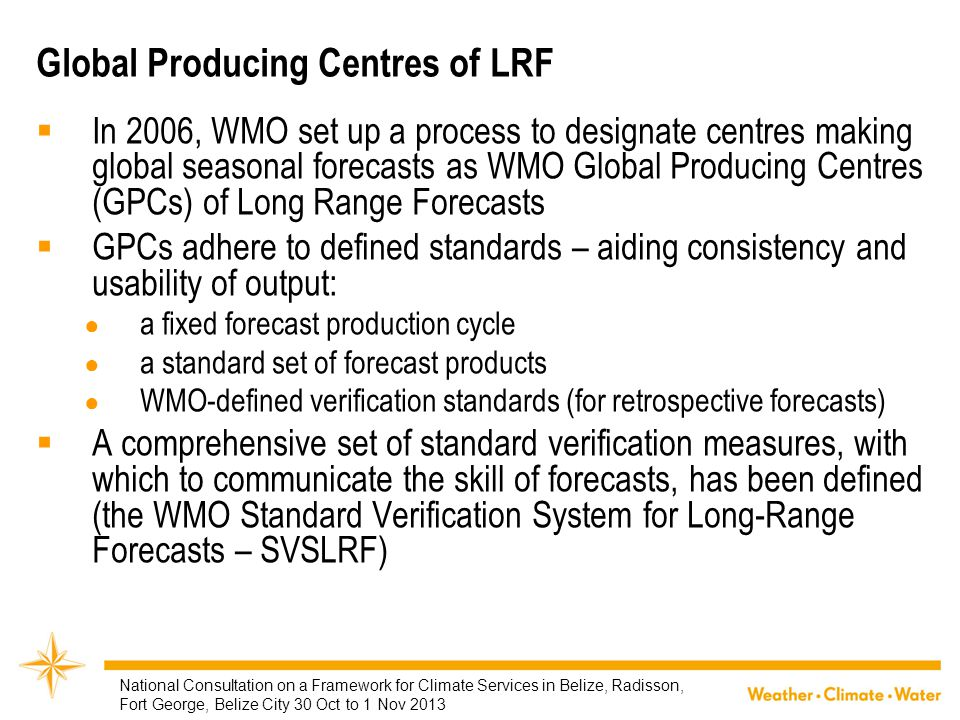 Global Producing Centres of LRF