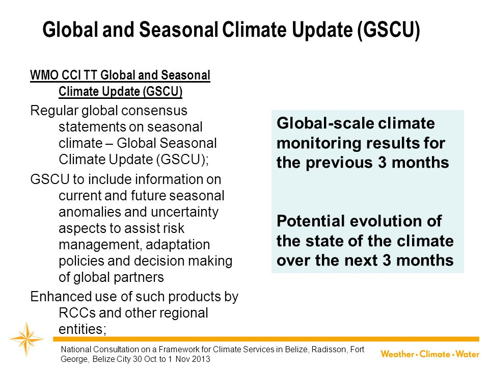 Global and Seasonal Climate Update (GSCU)