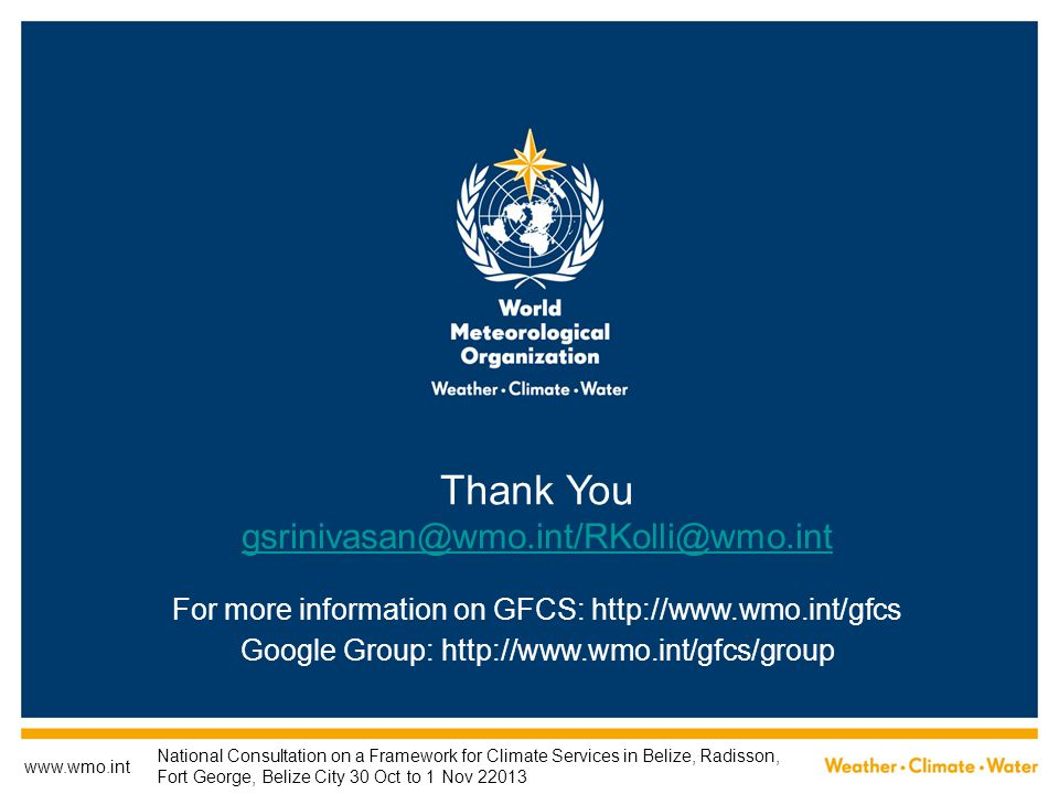 Thank You gsrinivasan@wmo.int/RKolli@wmo.int