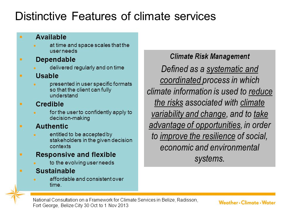 Distinctive Features of climate services