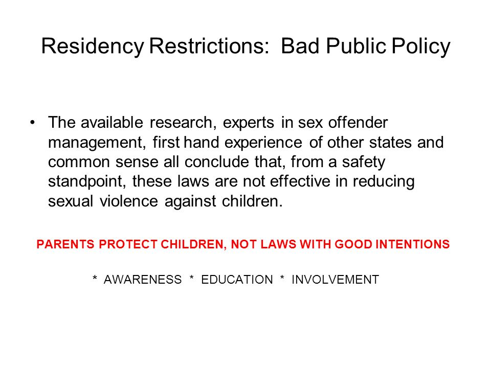 Residency Restrictions: Bad Public Policy