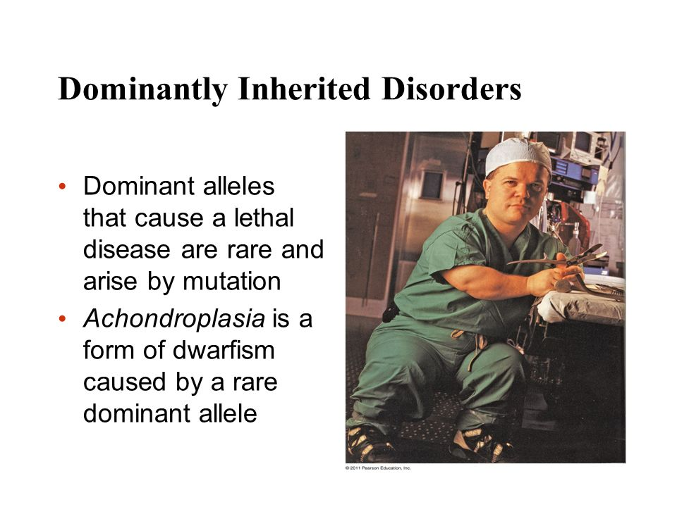 Dominantly Inherited Disorders
