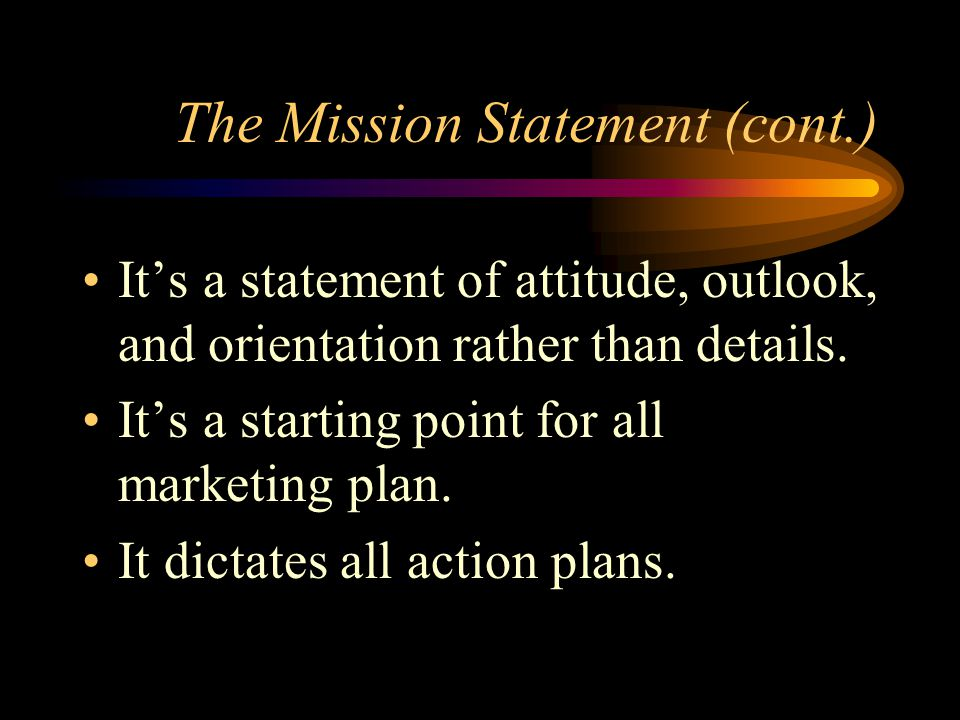 The Mission Statement (cont.)