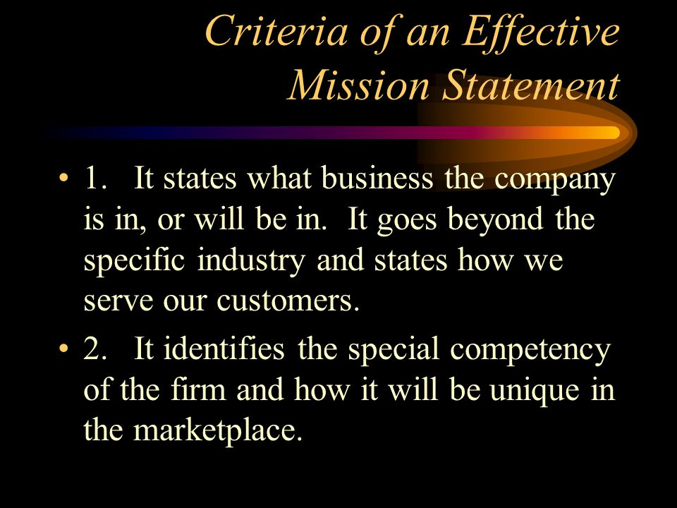 Criteria of an Effective Mission Statement