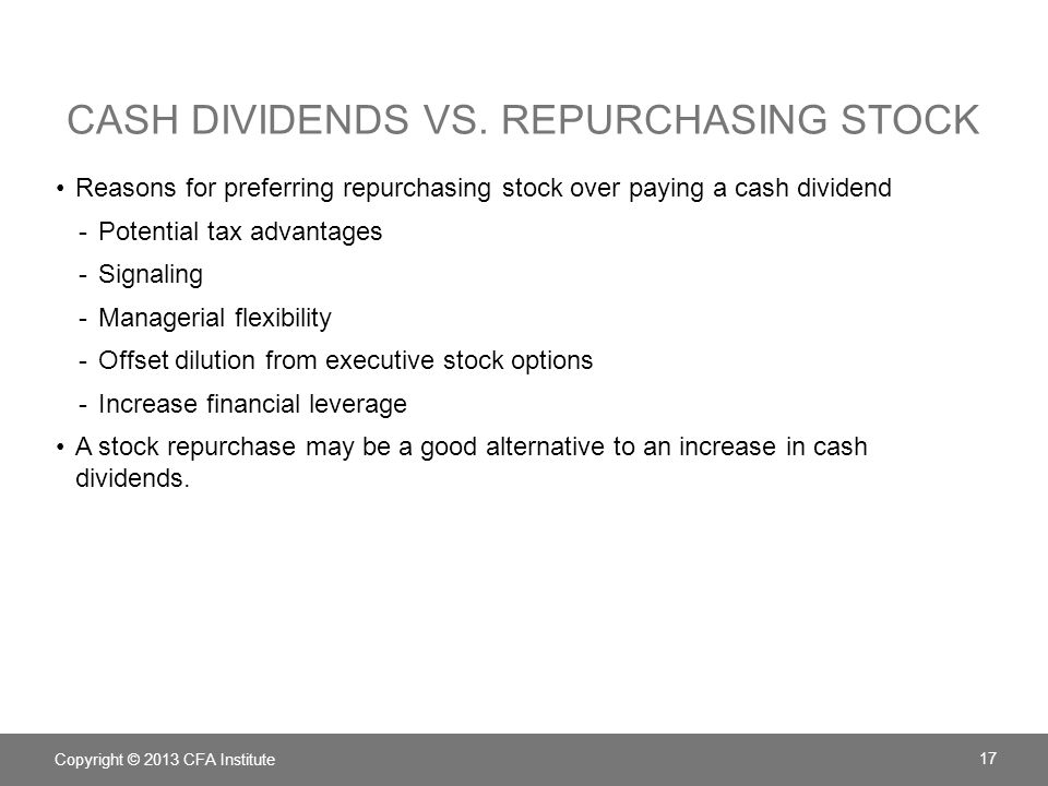 Cash Dividends vs. Repurchasing Stock