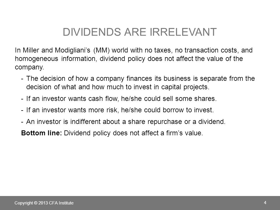Dividends are irrelevant
