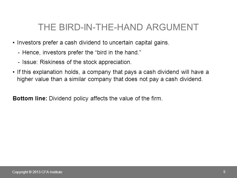 The Bird-in-the-Hand Argument
