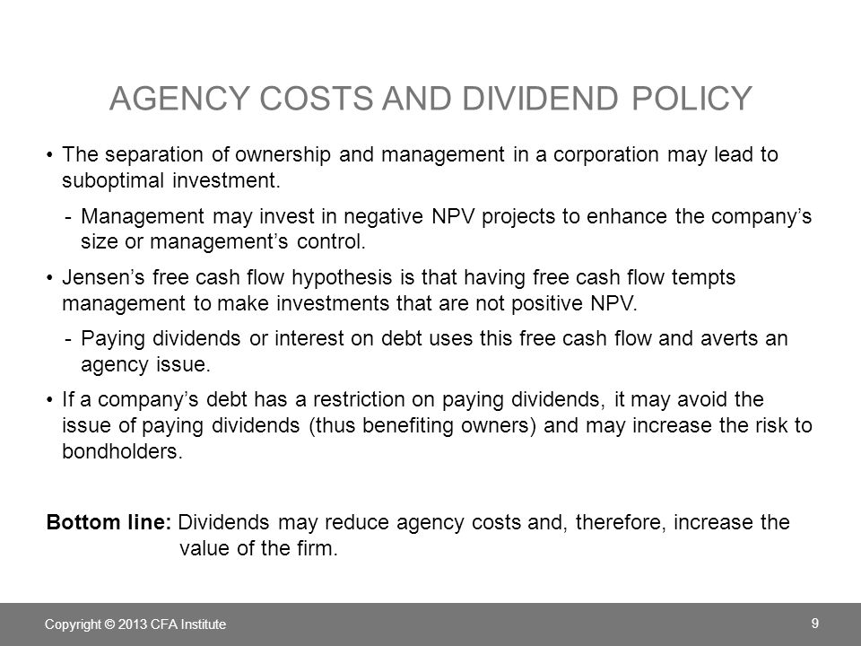 Agency costs and Dividend policy