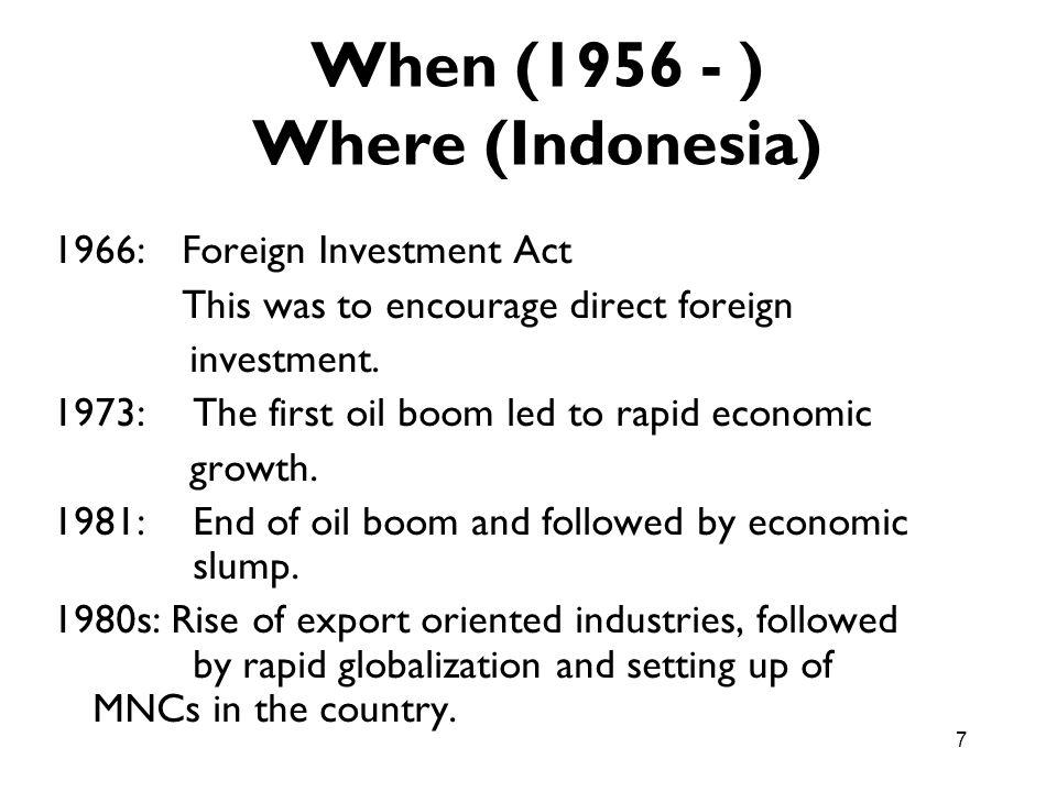 When (1956 - ) Where (Indonesia)